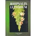 Nieuw: Rhipsalis & Lepismium